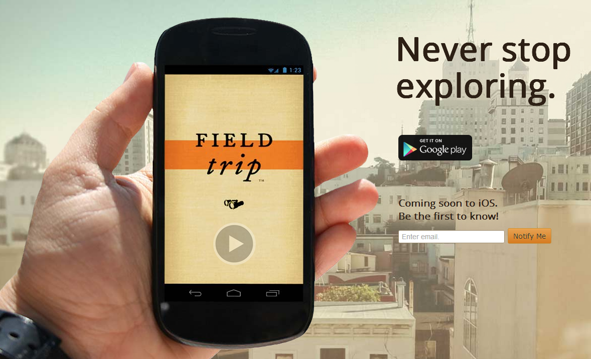 Field Trip Android App Review